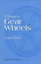 A Treatise on Gear Wheels (1907)