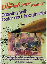 Drawing with Color and Imagination - Gaspare de Fiore