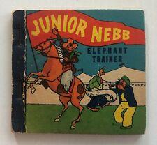Junior Nebb Elephant Trainer, Pan Am Premium Big Little Book, Rare Very Nice