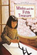 Mieko and the Fifth Treasure by Eleanor Coerr (1994, Paperback)