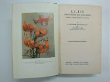 Lilies, Their Culture & Management (Cultivation, Pests, Disease, Classification)