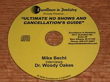 Ultimate No Shows and Cancellation Guide - Mike Becht interviews Dr. Woody Oakes