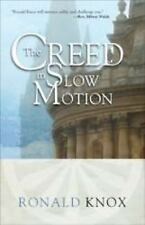 The Creed in Slow Motion (Paperback or Softback)