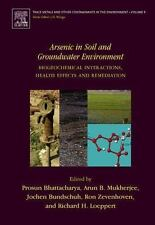 Trace Metals and Other Contaminants in the Environment: Arsenic in Soil and...