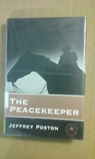 The Peacekeeper by Jeffrey Poston 1997 Hardcover Good Condition