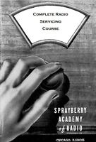 SPRAYBERRY ANTIQUE RADIO SERVICING COURSE - Over 3,000 Vintage Pages - CD