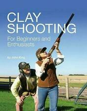 Clay Shooting For Beginners and Enthusiasts John King New Signed Copy