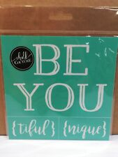 New Chalk Couture reusable Transfer 6 x 6 BE YOU {TIFUL} {UNIQUE}  BEAUTIFUL
