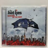 Ringing in the Sane by Hot Lies (CD, Music Audio, Liberation)