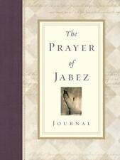 The Prayer Of Jabez Journal (breakthrough Series): By Bruce Wilkinson