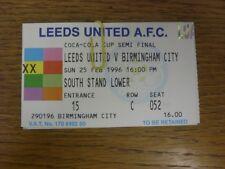 25/02/1996 Ticket: Football League Cup Semi-Final, Leeds United v Birmingham Cit