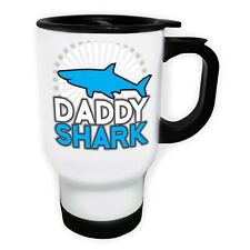 Daddy Shark Stainless Steel Thermo Travel Mug 14oz ee181t