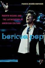 Boricua Pop: Puerto Ricans and American Culture (Sexual Cultures)-ExLibrary