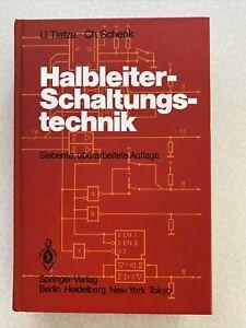 U. Tietze, Ch. Schenk: Halbleiter- Schaltungstechnik