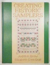 Creating Historic Samplers Book Cross Stitch Embroidery Grow & McGrail 1974