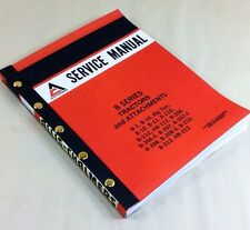 ALLIS CHALMERS B SERIES B1 B10 BIG TEN B110 B112 HB112 TRACTORS SERVICE MANUAL