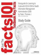 Studyguide for Learning to Code with Icd-9-Cm for Health Information...