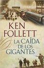 La Caída de los Gigantes (The Century 1). ENVÍO URGENTE (ESPAÑA)