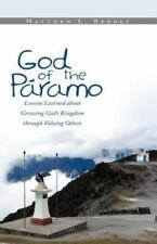 God of the PáRamo : Lessons Learned about Growing God's Kingdom Through...