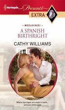 A Spanish Birthright, Williams, Cathy, Good Book