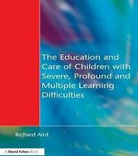 The Education and Care of Children with Severe, Profound and Multiple Learning