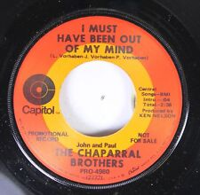 Country 45 The Chapel Brothers - I Must Have Been Out Of My Mind / Hello L.A., B