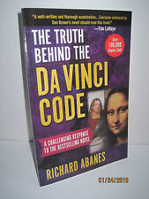 The Truth Behind the Da Vinci Code by Richard Abanes