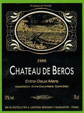 Ancienne Etiquette de vin-Bordeaux(1988)-Entre-2-Mers-Château de Béros-N°460