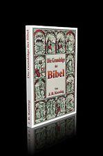 J. B. Kerning - Die Grundzüge der Bibel.