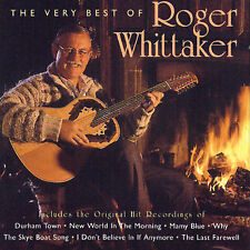 ROGER WHITTAKER The Very Best Of CD BRAND NEW Spectrum Music