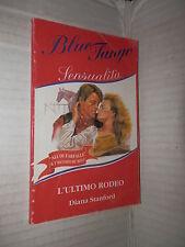 L ULTIMO RODEO Diana Stanford Le Onde 1997 Blue tango sensualita 125 romanzo di