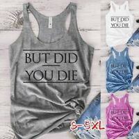 Summer Women Letter Print BUT DID YOU DIE Tank Tops Workout Tank Top T-shirt