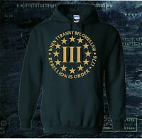 THREE PERCENTER 3% 2ND AMENDMENT 3 PERCENT HOODED SWEATSHIRT HOODIE MOLON LABE