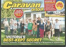 CARAVAN & MOTORHOME ON TOUR DVD - ISSUE 201 VICTORIA'S BEST-KEPT SECRET