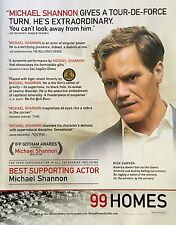 99 HOMES Oscar Academy Award Golden Globe advertisement Michael Shannon ad