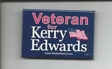 "Rare (2004) Pin: ""Veteran For KERRY EDWARDS www.vetsforkerry.com"" (NH Primary)"