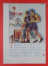 6793) 1939 Marcia Ciclistica Verona-Roma Illustratore Verossi - viaggiata 1940 -