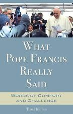 WHAT POPE FRANCIS REALLY SAID - HOOPES, TOM - NEW PAPERBACK BOOK