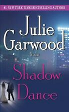Buchanan-Renard: Shadow Dance by Julie Garwood (2007, Paperback)