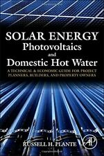 Solar Energy, Photovoltaics, and Domestic Hot W, Plante.=