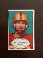 1953 TOPPS FOOTBALL card ~~~ #74 JULES RYKOVICH ~~~ WASHINGTON REDSKINS