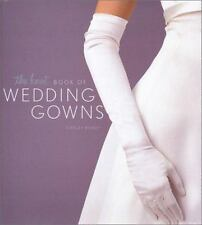 The Knot BOOK OF WEDDING GOWNS Book
