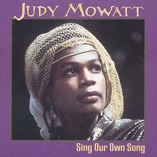 Sing Our Own Song * - Mowatt, Judy (CD 2003)