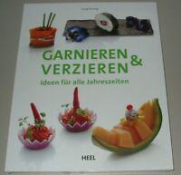 Georg Hartung: Garnieren & Verzieren - Ideen für alle Jahreszeiten Buffet Buch!