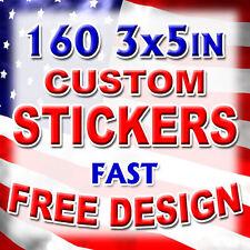 160 3x5 Custom Printed Full Color Outdoor Vinyl Car Bumper Sticker Decal Die Cut