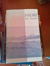 LIBRO LE PAROLE DEI PADRI DEL DESERTO CORSIA DEI SERVI 1958 GIOVANNI VANNUCCI