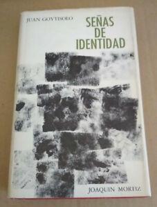 SEÑAS DE IDENTIDAD, JUAN GOYTISOLO, JOAQUIN MORTIZ 1973, LIBRO