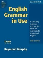English Grammar in Use with Answers : A Self-study Reference and Practice...