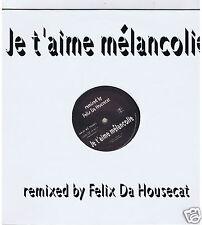 45 RPM MAXI(NEUF)JE T'AIME MELANCOLIE MYLENE FARMER REMIXED BY FELIX DA HOUSECAT