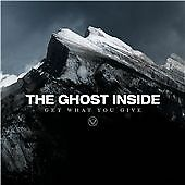 The Ghost Inside - Get What You Give (2012)